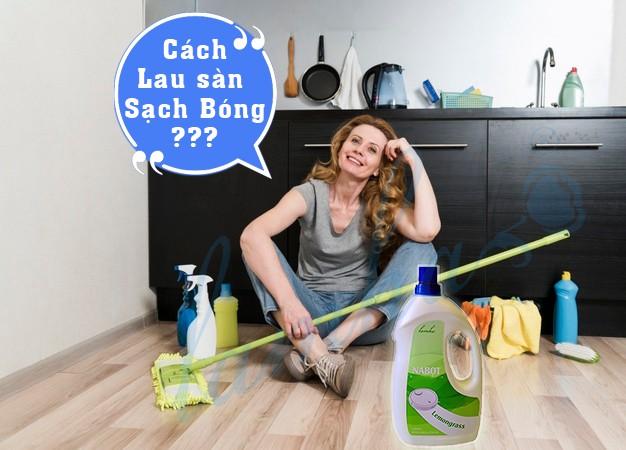 Cách lau sàn sạch bóng